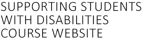 Supporting Students with Disabilities – COURSE SITE Logo